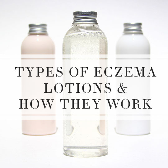 Types of eczema lotions and how they work