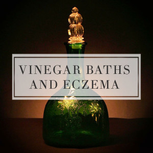 Vinegar Baths and Eczema