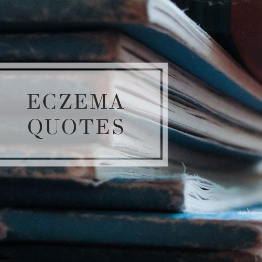 Eczema Quotes