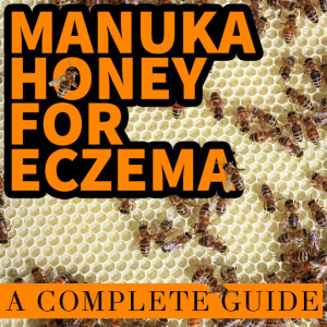 Manuka Honey for Eczema