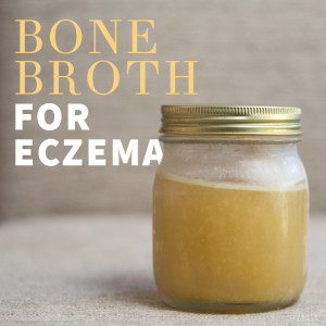 Bone Broth For Eczema