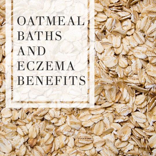 Oatmeal bath for Eczema and the benefits